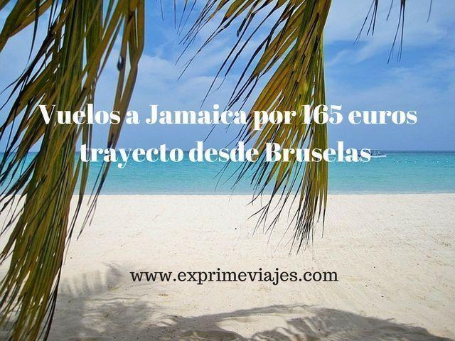 VUELOS A JAMAICA POR 165EUROS TRAYECTO DESDE BRUSELAS