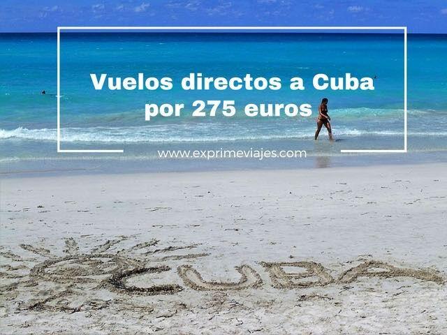 VUELOS DIRECTOS A CUBA POR 275EUROS DESDE COLONIA
