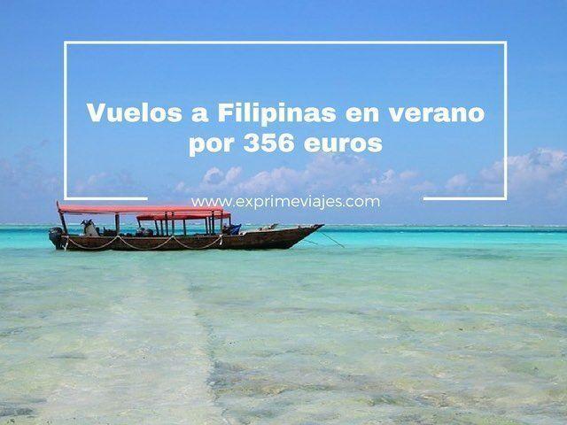 VUELOS EN VERANO A FILIPINAS POR 356EUROS DESDE LONDRES