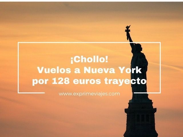 ¡CHOLLO! VUELOS A NUEVA YORK POR 128EUROS TRAYECTO