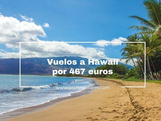 VUELOS BARATOS A HAWAII POR 467EUROS DESDE ALEMANIA