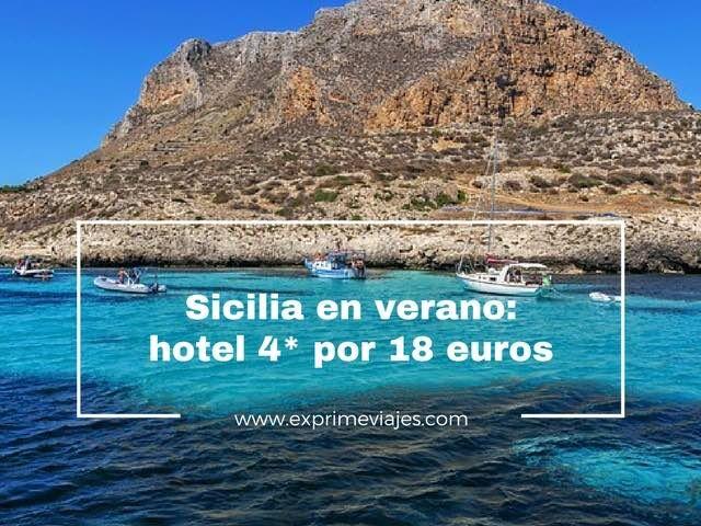 VERANO EN SICILIA: HOTEL 4* POR 18EUROS