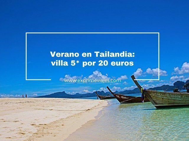 VERANO EN TAILANDIA: VILLAS 5* POR 20EUROS