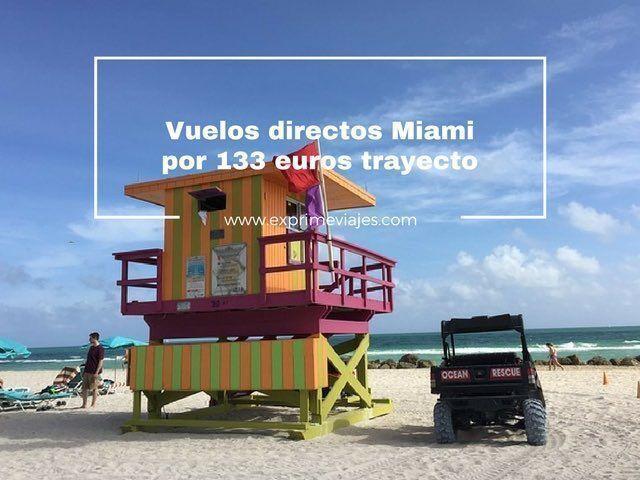 VUELOS DIRECTOS A MIAMI POR 133EUROS TRAYECTO DESDE ALEMANIA