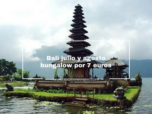 BUNGALOW EN BALI JULIO Y AGOSTO POR 7EUROS