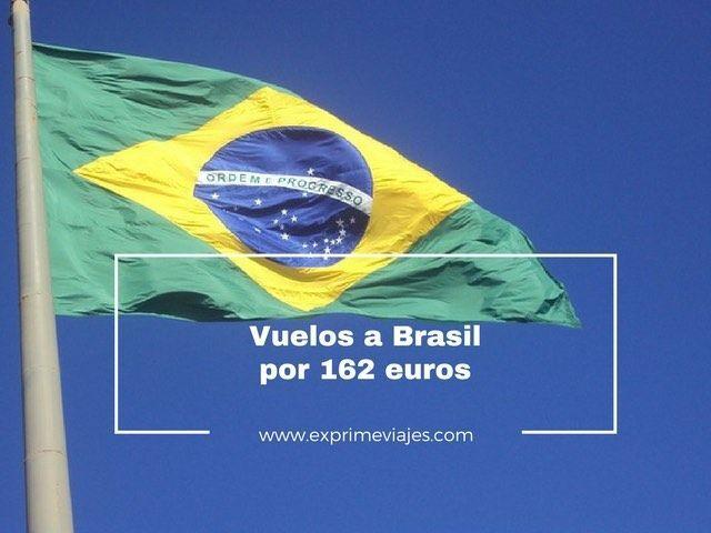 ¡ALERTA! VUELOS A BRASIL POR 162EUROS (SÓLO IDA)