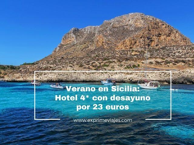 VERANO EN SICILIA: HOTEL 4* CON DESAYUNO POR 23EUROS
