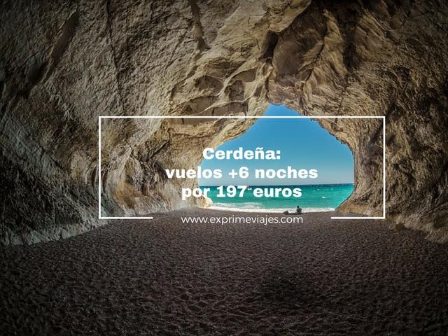 CERDEÑA: VUELOS + 6 NOCHES POR 197EUROS