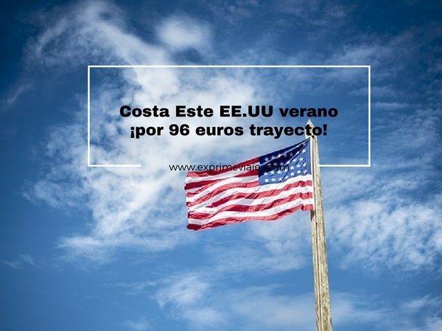 COSTA ESTE EEUU VERANO: VUELOS DIRECTOS POR 96EUROS DESDE DUBLIN