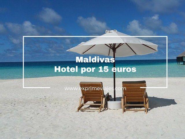 HOTEL EN MALDIVAS POR 15EUROS