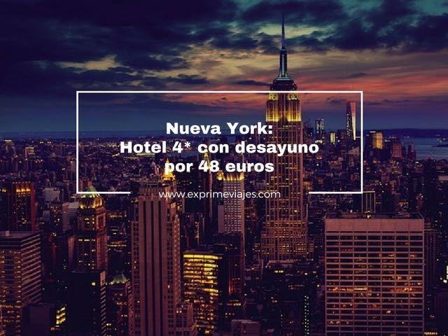 NUEVA YORK EN JULIO: HOTEL 4* CON DESAYUNO POR 48EUROS