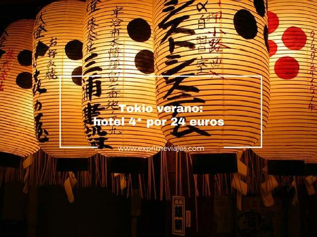 TOKIO VERANO: HOTEL 4* POR 24EUROS