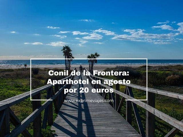 CONIL DE LA FRONTERA EN AGOSTO: APARTHOTEL POR 20EUROS