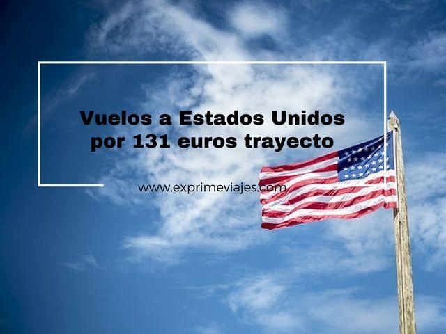 VUELOS A ESTADOS UNIDOS POR 131EUROS TRAYECTO