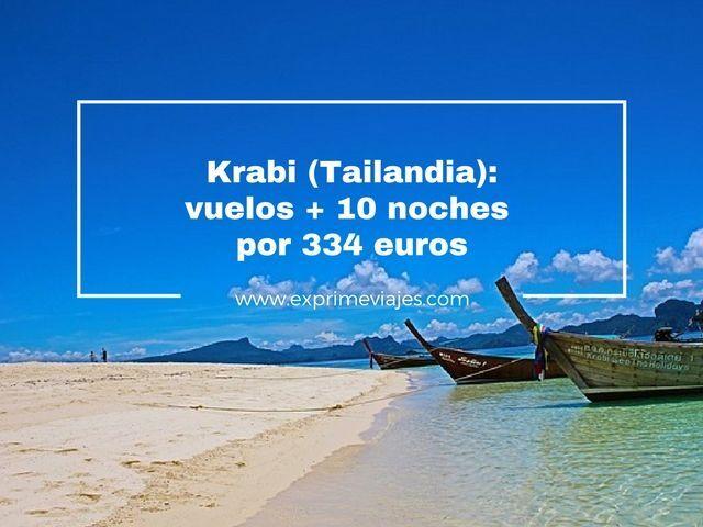 KRABI (TAILANDIA): VUELOS + 10 NOCHES POR 334EUROS