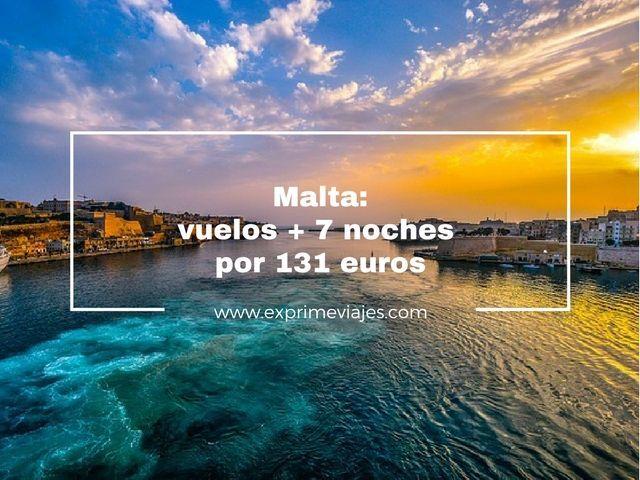 MALTA: VUELOS + 7 NOCHES POR 131EUROS