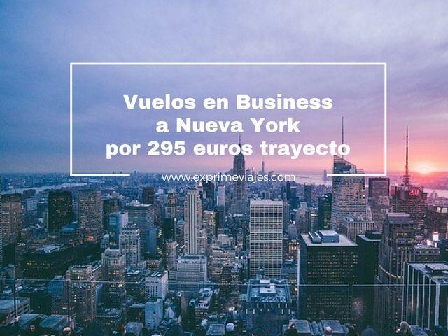 ¡RÁPIDO! VUELOS EN BUSINESS A NUEVA YORK POR 295EUROS TRAYECTO