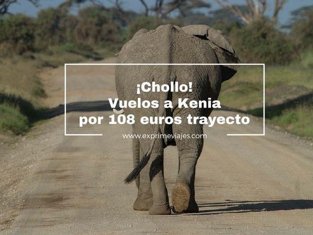 ¡CHOLLO! VUELOS A KENIA POR 108EUROS TRAYECTO