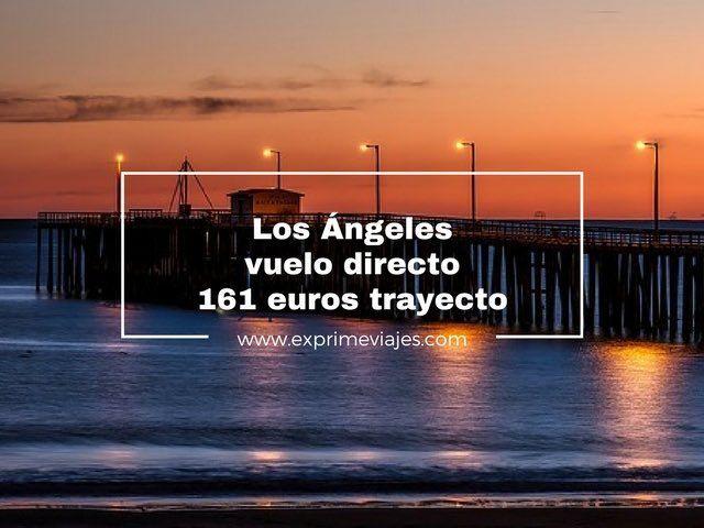 VUELOS DIRECTOS A LOS ANGELES POR 161EUROS TRAYECTO