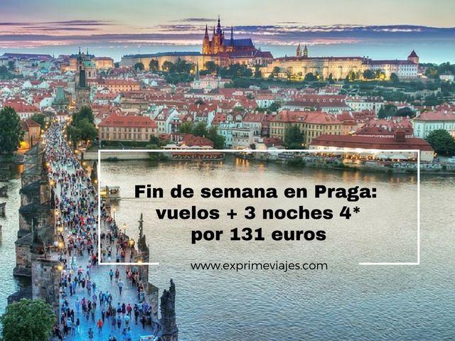 PRAGA FIN DE SEMANA: VUELOS + 3 NOCHES 4* POR 131EUROS