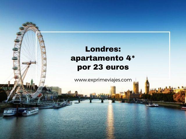 LONDRES: APARTAMENTO 4* POR 23EUROS