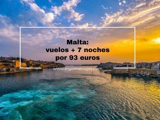 MALTA: VUELOS + 7 NOCHES POR 93EUROS