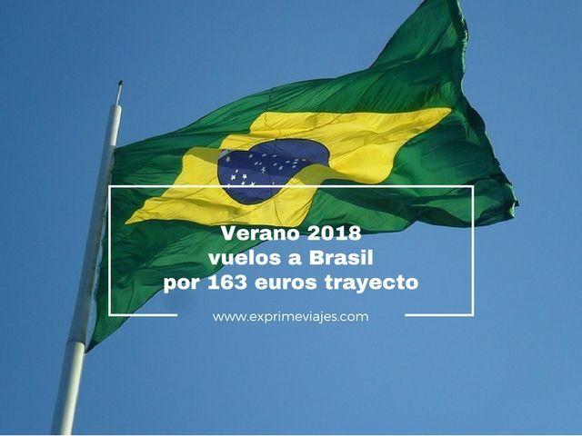 VERANO 2018: VUELOS A BRASIL POR 163EUROS TRAYECTO