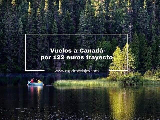 VUELOS A CANADÁ POR 122EUROS TRAYECTO