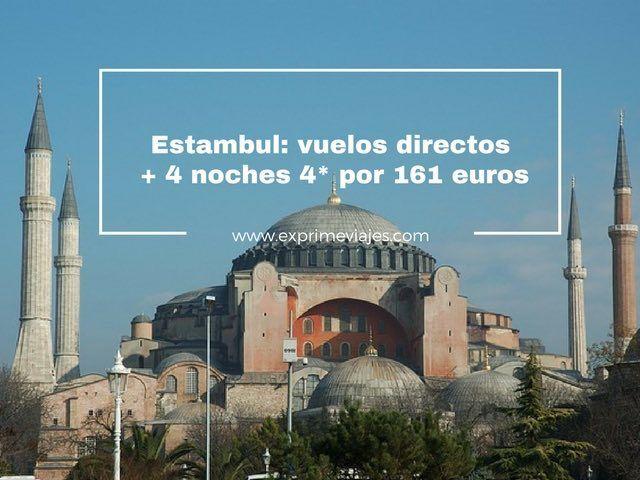 ESTAMBUL: VUELOS DIRECTOS + 4 NOCHES 4* POR 161EUROS