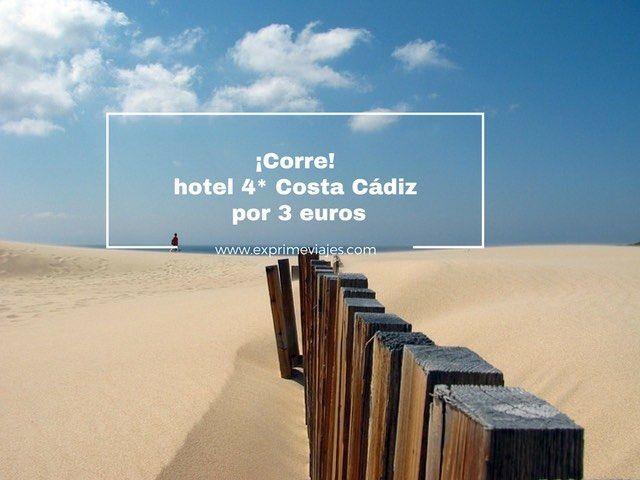 ¡CORRE! HOTEL 4* COSTA CÁDIZ POR 3EUROS