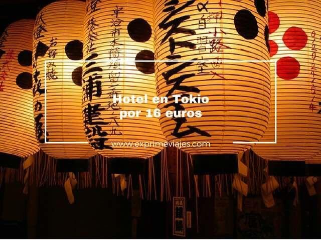 HOTEL EN TOKIO POR 16EUROS