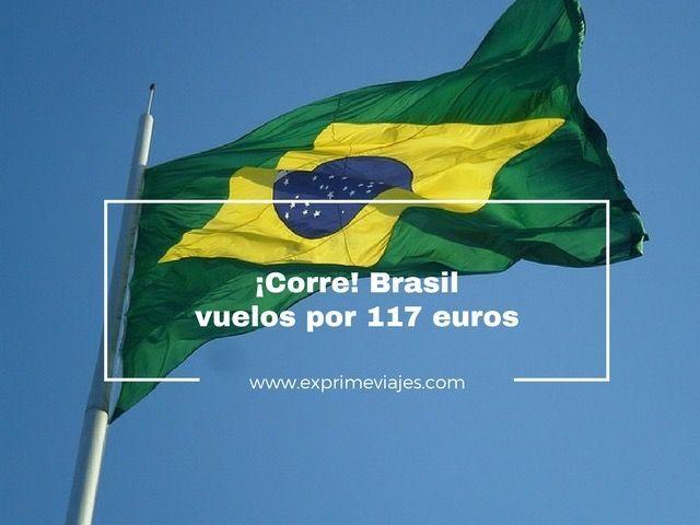¡CORRE! VUELOS A BRASIL POR 117EUROS TRAYECTO