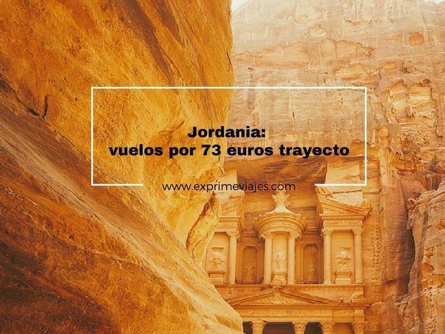 ¡ALERTA! VUELOS A JORDANIA POR 73EUROS TRAYECTO
