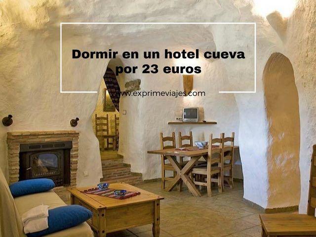 DORMIR EN UN HOTEL CUEVA POR 23EUROS