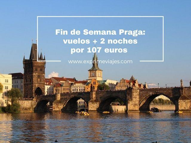 FIN DE SEMANA PRAGA: VUELOS + 2 NOCHES 4* POR 107EUROS