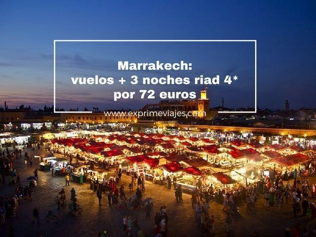 MARRAKECH: VUELOS + 3 NOCHES RIAD 4* POR 72EUROS