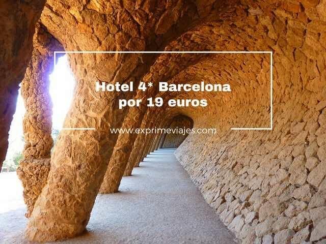 ¡CHOLLO! HOTEL 4* EN BARCELONA POR 19EUROS
