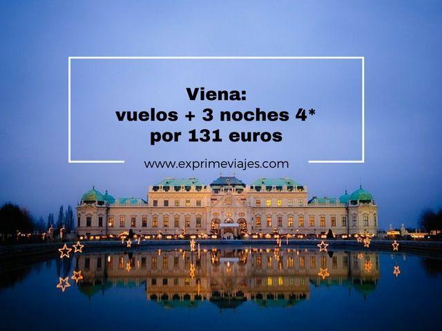 VIENA: VUELOS + 3 NOCHES 4* POR 131EUROS