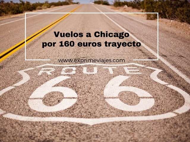 VUELOS A CHICAGO POR 160EUROS TRAYECTO