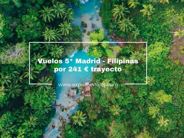 VUELOS 5* A FILIPINAS DESDE MADRID POR 241EUROS TRAYECTO