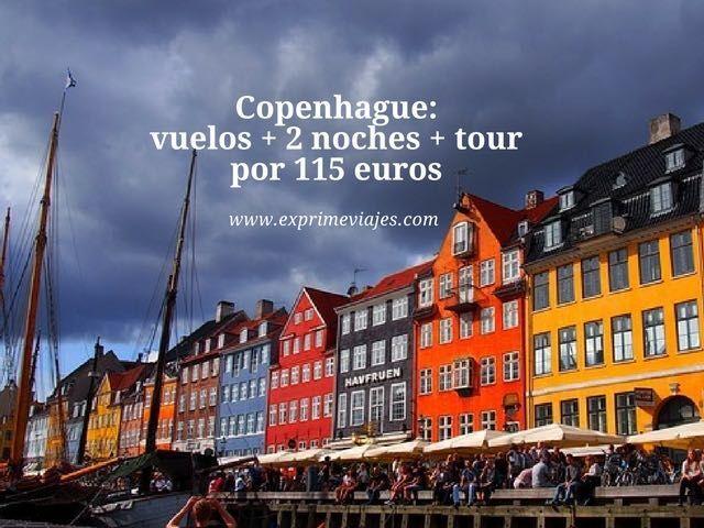 COPENHAGUE: VUELOS + 2 NOCHES + TOUR POR 115EUROS