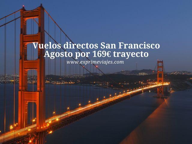 VUELOS DIRECTOS A SAN FRANCISCO EN AGOSTO POR 169EUROS TRAYECTO