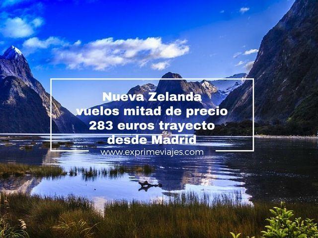 NUEVA ZELANDA MITAD DE PRECIO: VUELOS POR 283EUROS TRAYECTO DESDE MADRID