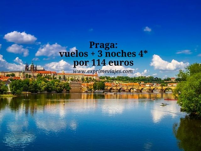 PRAGA: VUELOS + 3 NOCHES 4* POR 114EUROS