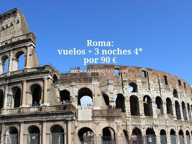 ROMA: VUELOS + 3 NOCHES 4* POR 90EUROS