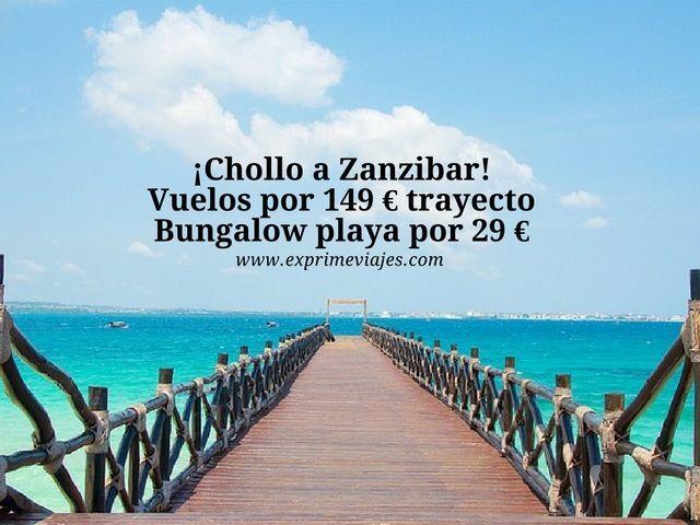 ¡CHOLLO A ZANZIBAR! VUELOS 149EUROS TRAYECTO, BUNGALOW PLAYA 29EUROS