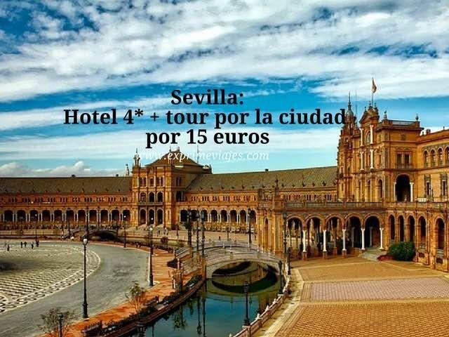 SEVILLA: HOTEL 4* Y TOUR POR LA CIUDAD POR 15EUROS