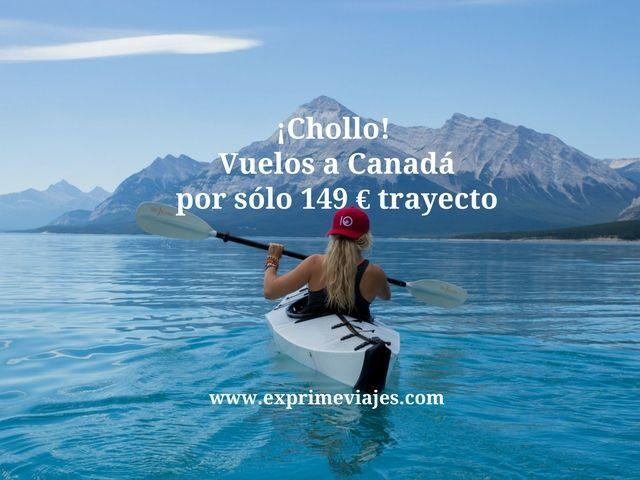 ¡CHOLLO! VUELOS A CANADÁ POR SÓLO 149EUROS TRAYECTO