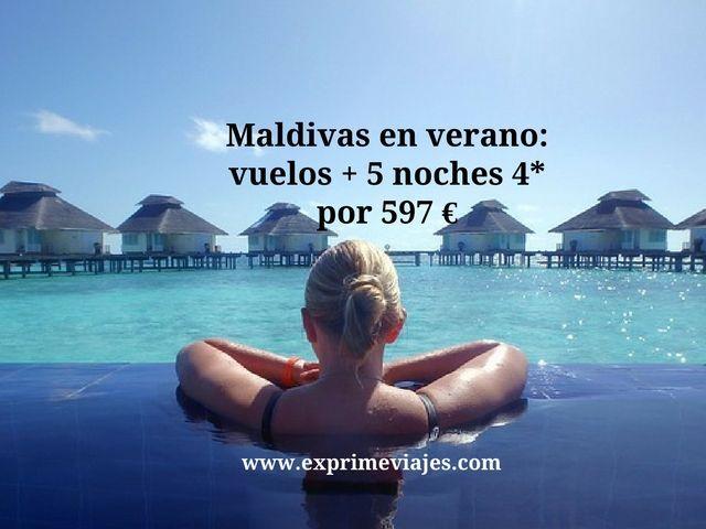 MALDIVAS EN VERANO: VUELOS + 5 NOCHES 4* POR 597EUROS