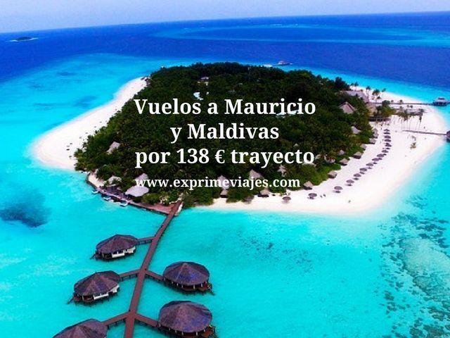 ¡CHOLLO! VUELOS A MAURICIO Y MALDIVAS POR 138EUROS TRAYECTO DESDE GINEBRA